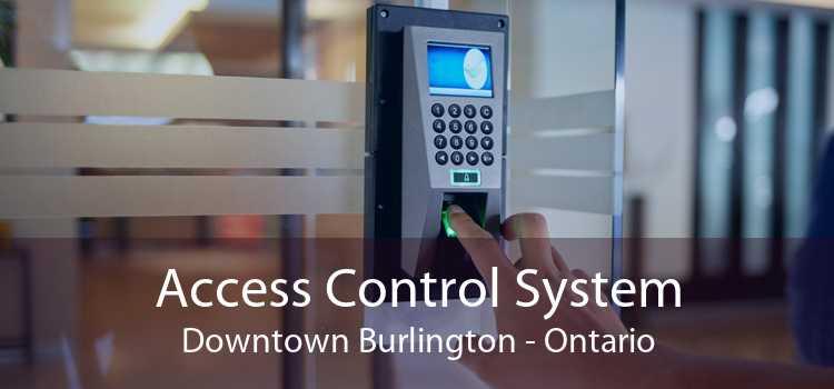 Access Control System Downtown Burlington - Ontario