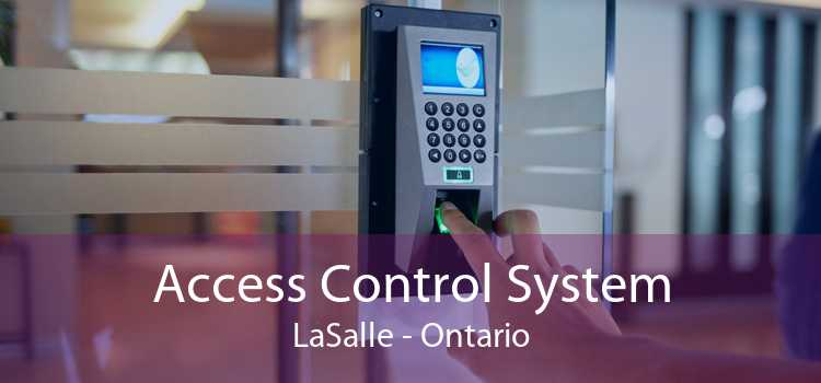 Access Control System LaSalle - Ontario