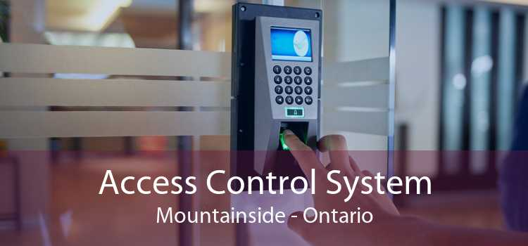 Access Control System Mountainside - Ontario