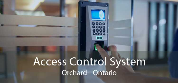 Access Control System Orchard - Ontario