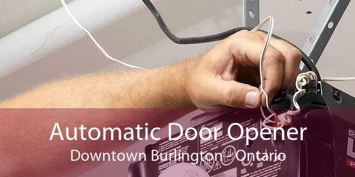 Automatic Door Opener Downtown Burlington - Ontario