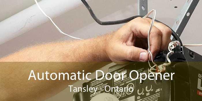 Automatic Door Opener Tansley - Ontario