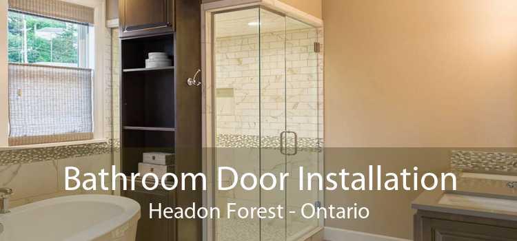 Bathroom Door Installation Headon Forest - Ontario
