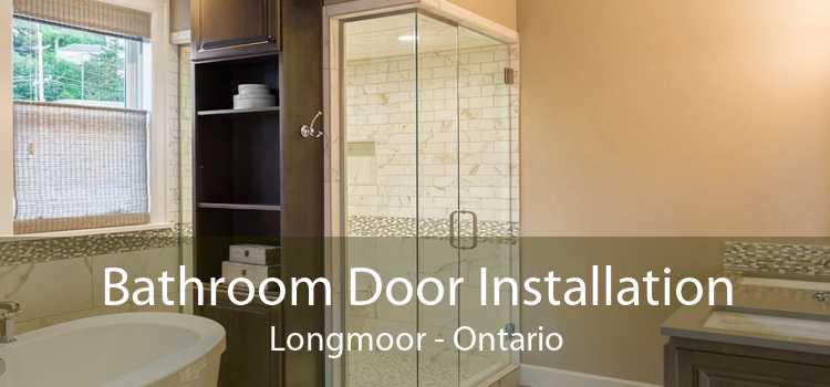 Bathroom Door Installation Longmoor - Ontario