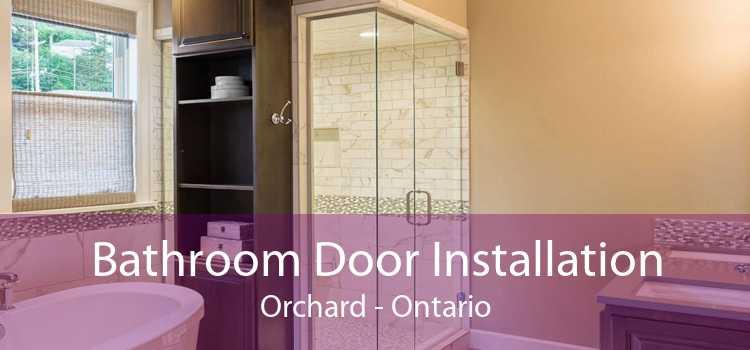 Bathroom Door Installation Orchard - Ontario