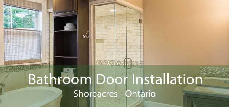 Bathroom Door Installation Shoreacres - Ontario