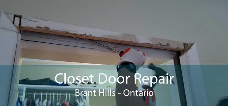 Closet Door Repair Brant Hills - Ontario