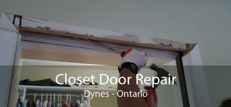 Closet Door Repair Dynes - Ontario
