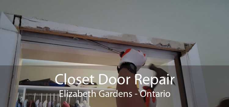 Closet Door Repair Elizabeth Gardens - Ontario