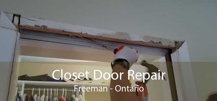 Closet Door Repair Freeman - Ontario
