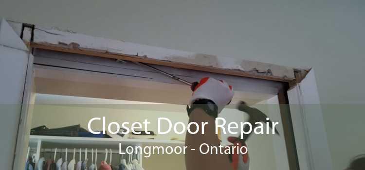 Closet Door Repair Longmoor - Ontario