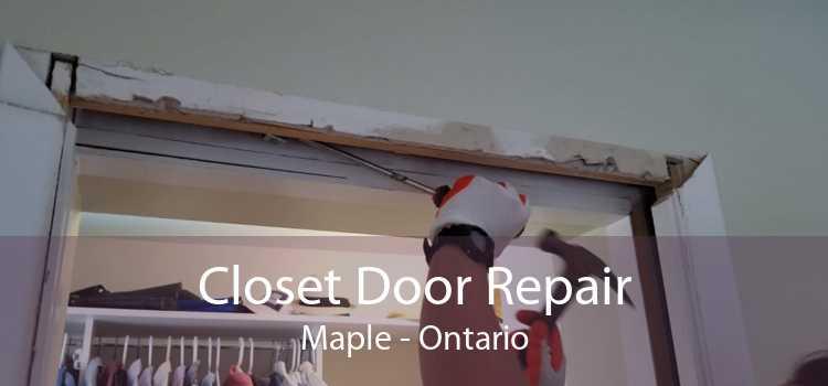 Closet Door Repair Maple - Ontario