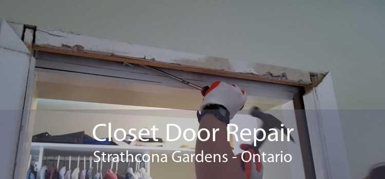 Closet Door Repair Strathcona Gardens - Ontario