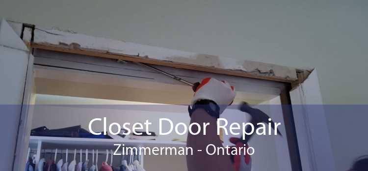 Closet Door Repair Zimmerman - Ontario