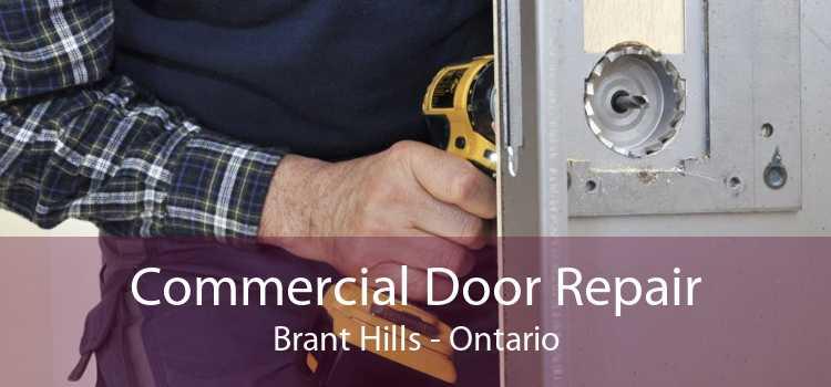 Commercial Door Repair Brant Hills - Ontario