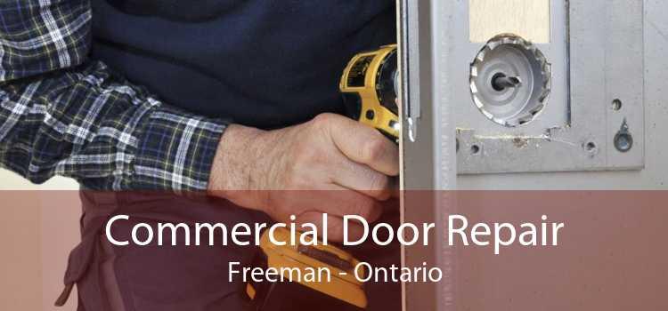 Commercial Door Repair Freeman - Ontario