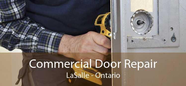 Commercial Door Repair LaSalle - Ontario