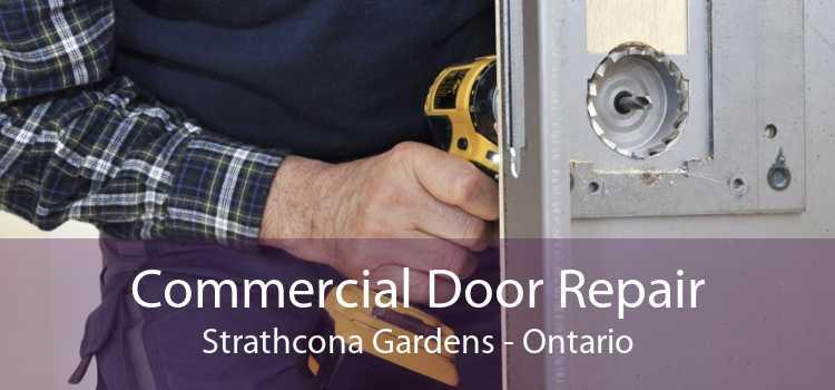 Commercial Door Repair Strathcona Gardens - Ontario