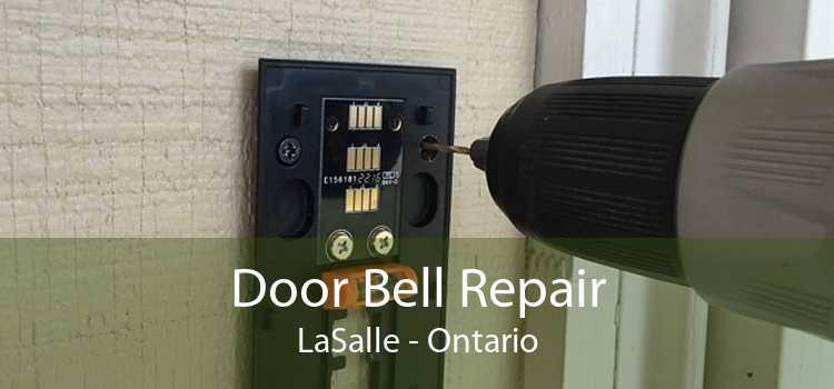 Door Bell Repair LaSalle - Ontario