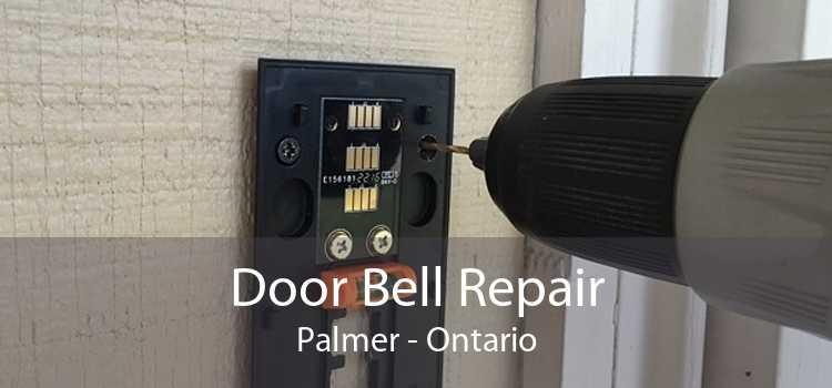 Door Bell Repair Palmer - Ontario