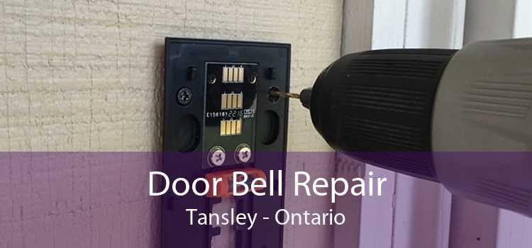 Door Bell Repair Tansley - Ontario