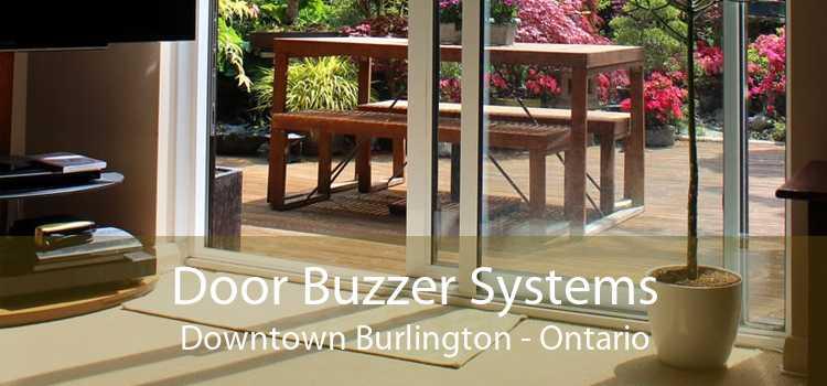 Door Buzzer Systems Downtown Burlington - Ontario
