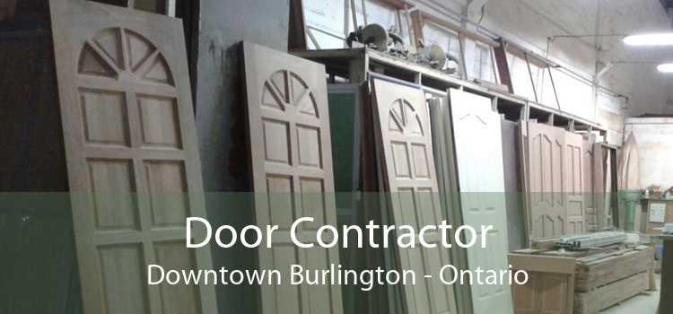Door Contractor Downtown Burlington - Ontario