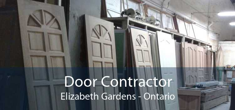 Door Contractor Elizabeth Gardens - Ontario
