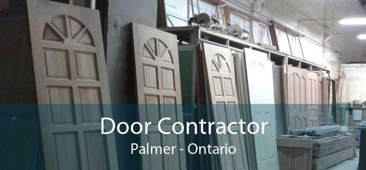Door Contractor Palmer - Ontario