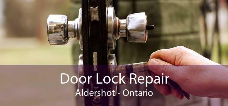 Door Lock Repair Aldershot - Ontario