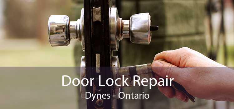 Door Lock Repair Dynes - Ontario