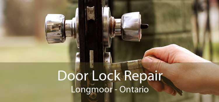 Door Lock Repair Longmoor - Ontario