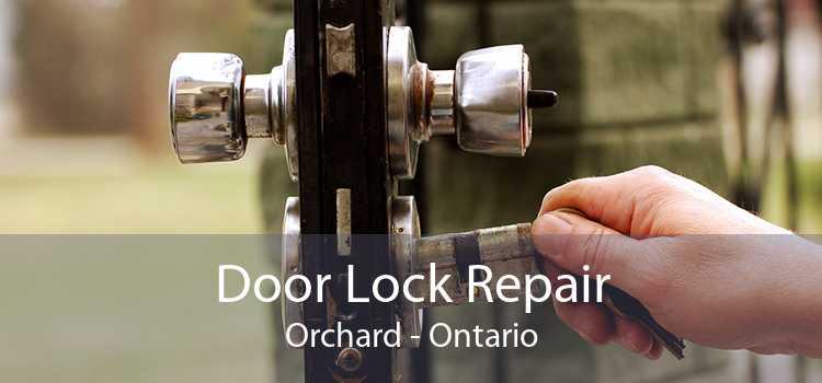 Door Lock Repair Orchard - Ontario