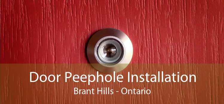 Door Peephole Installation Brant Hills - Ontario