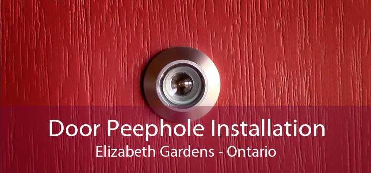 Door Peephole Installation Elizabeth Gardens - Ontario