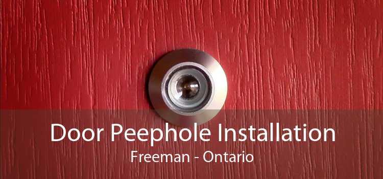 Door Peephole Installation Freeman - Ontario