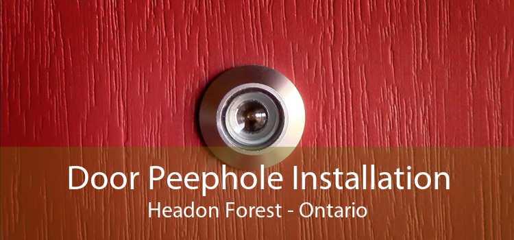 Door Peephole Installation Headon Forest - Ontario