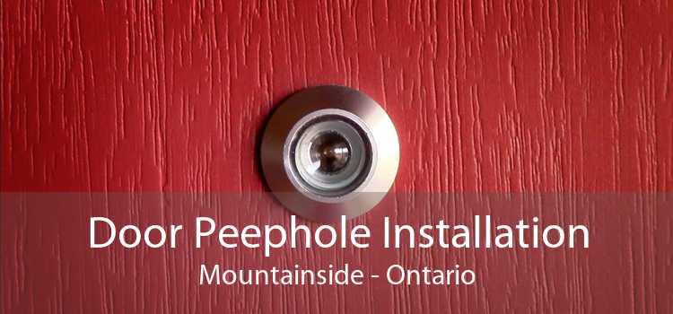 Door Peephole Installation Mountainside - Ontario