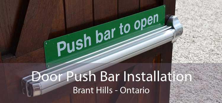 Door Push Bar Installation Brant Hills - Ontario