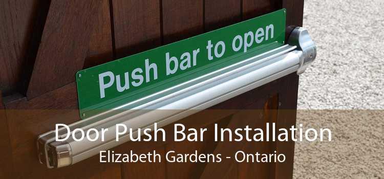 Door Push Bar Installation Elizabeth Gardens - Ontario