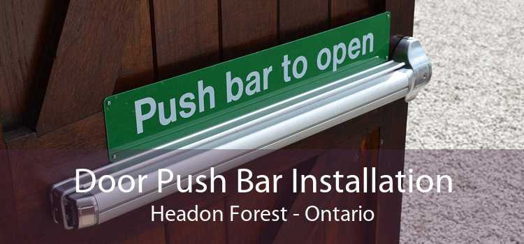 Door Push Bar Installation Headon Forest - Ontario