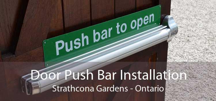 Door Push Bar Installation Strathcona Gardens - Ontario
