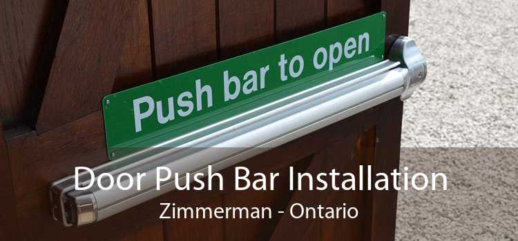 Door Push Bar Installation Zimmerman - Ontario