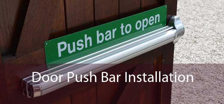 Door Push Bar Installation