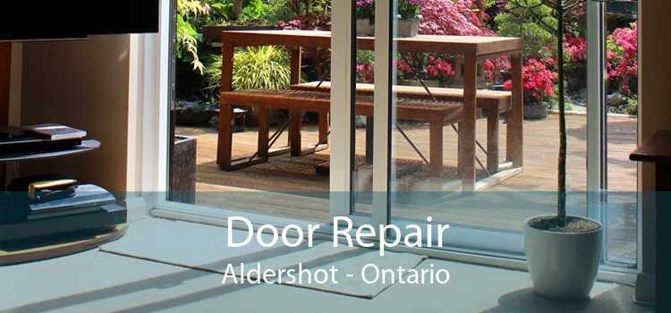 Door Repair Aldershot - Ontario