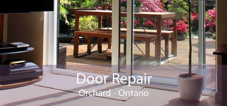 Door Repair Orchard - Ontario