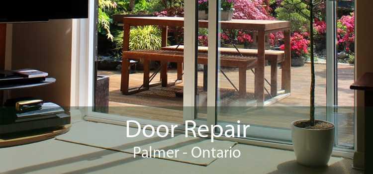 Door Repair Palmer - Ontario
