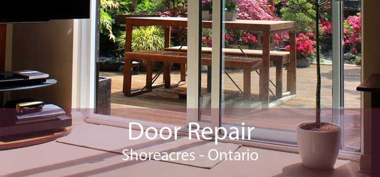 Door Repair Shoreacres - Ontario