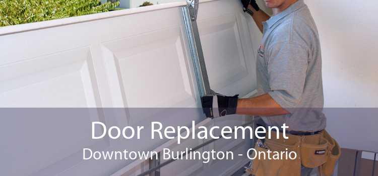 Door Replacement Downtown Burlington - Ontario