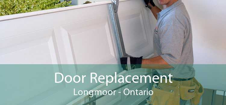 Door Replacement Longmoor - Ontario